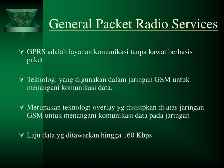 General packet radio services
