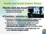 health and social science thrust