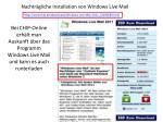 bei chip online erh lt man auskunft ber das programm windows live mail und kann es auch runterladen