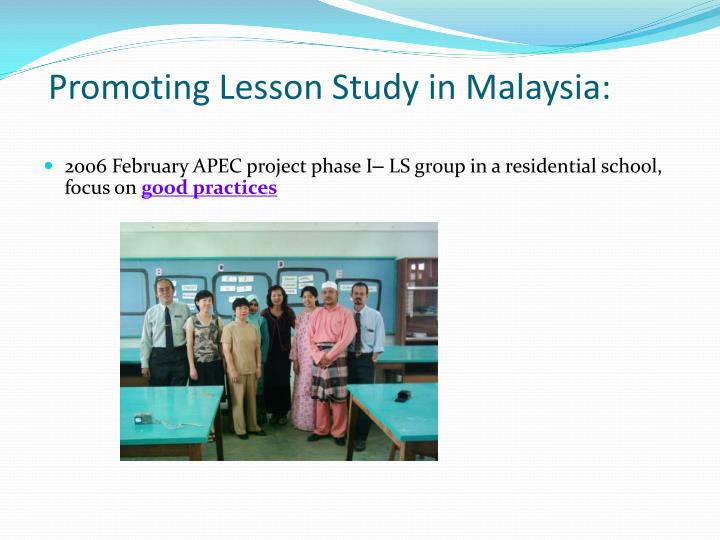 Promoting Lesson Study in Malaysia: