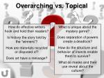overarching vs topical