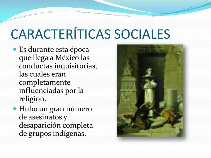 CARACTERÍTICAS SOCIALES