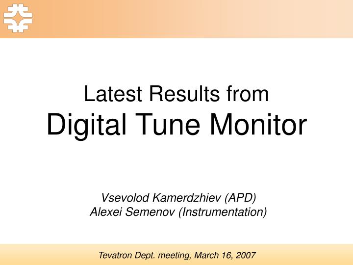 latest results from digital tune monitor n.