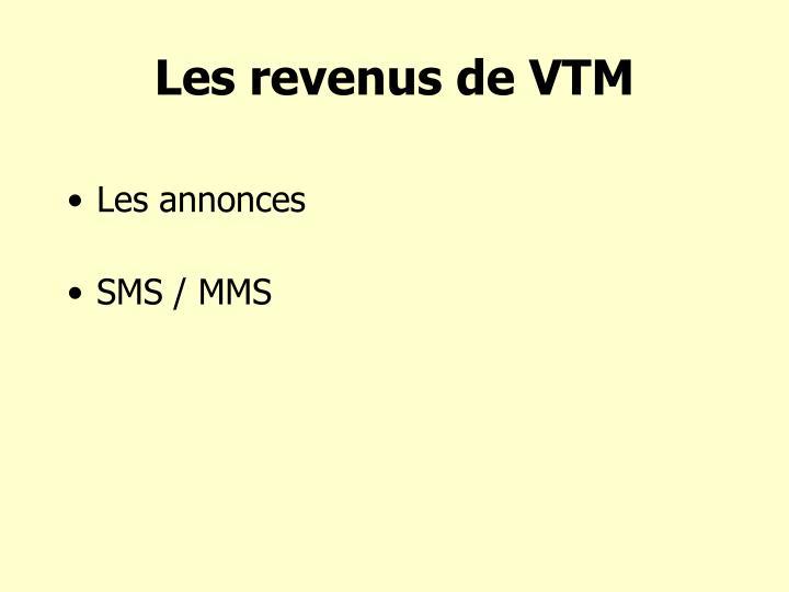 Les revenus de VTM