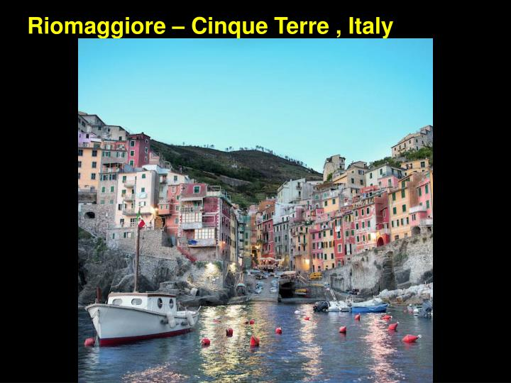 Riomaggiore – Cinque Terre , Italy