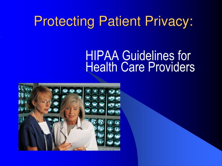 protecting personal health information hipaa is not Protected health information is the definition used by hipaa (health insurance portability and accountability act) to define the type of patient information that falls under the jurisdiction of the law.