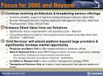 focus for 2005 and beyond