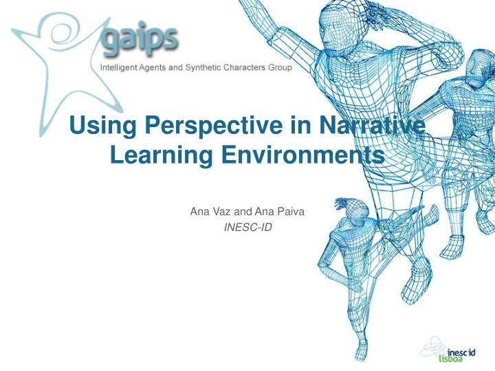 using perspective in narrative learning environments n.