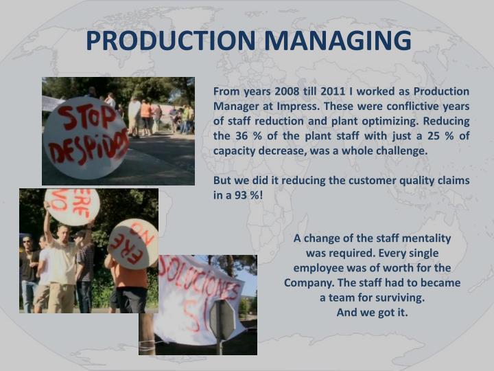 PRODUCTION MANAGING