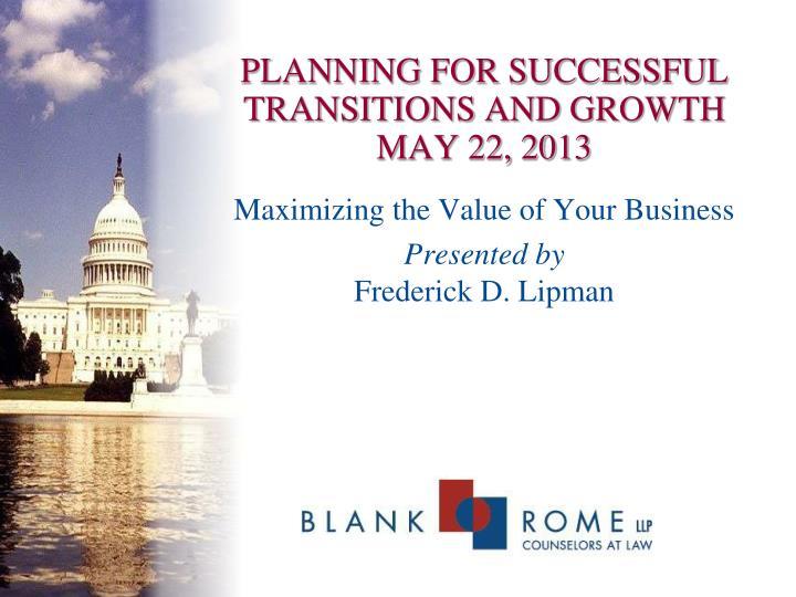 Planning for successful transitions and growth may 22 2013