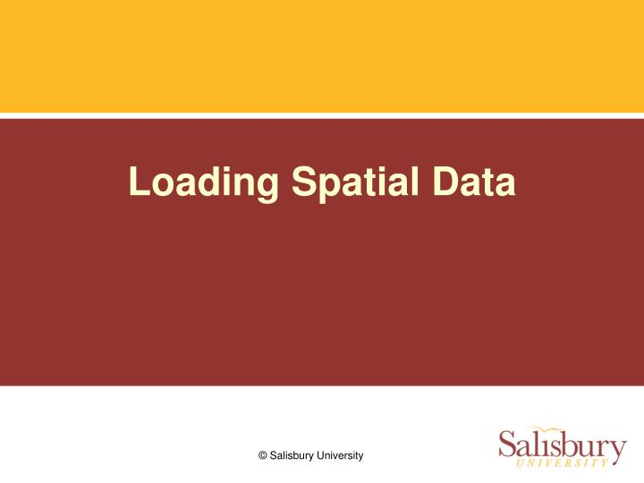 Loading Spatial Data