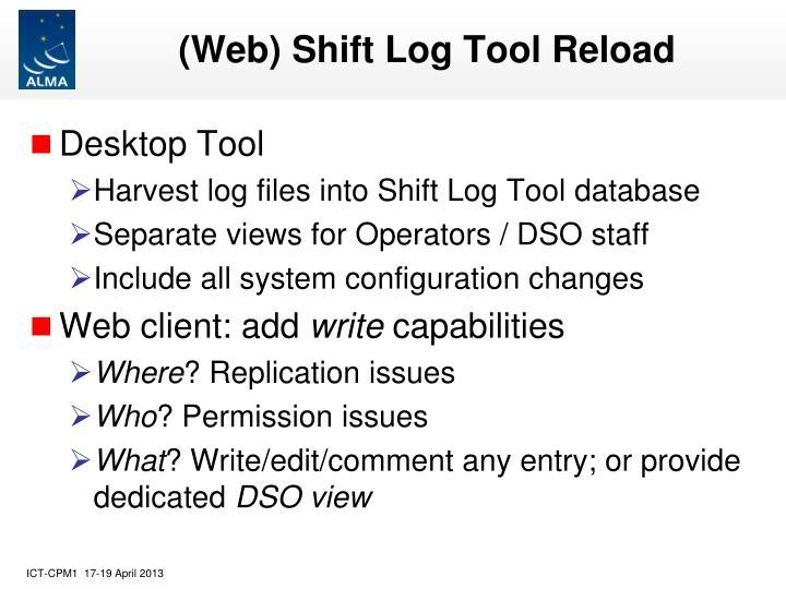 (Web) Shift Log Tool Reload