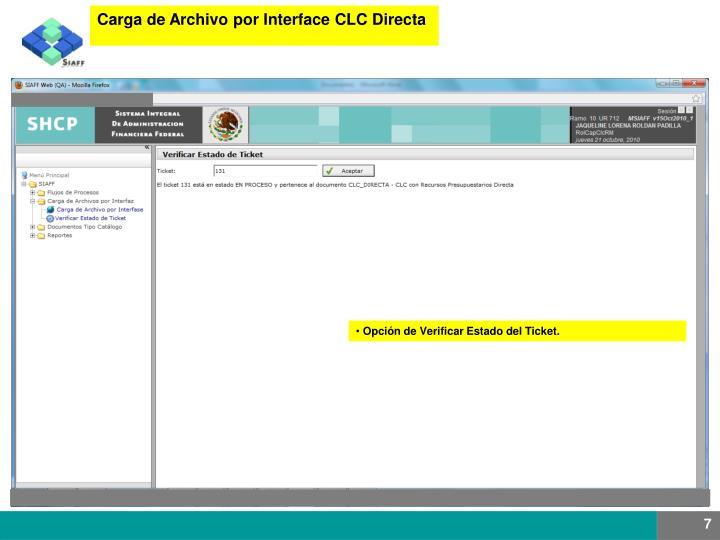 Carga de Archivo por Interface CLC Directa