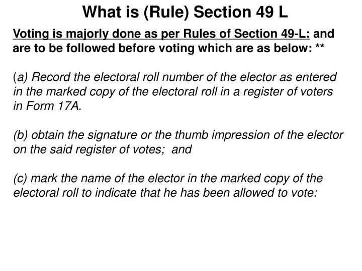 What is (Rule) Section 49 L