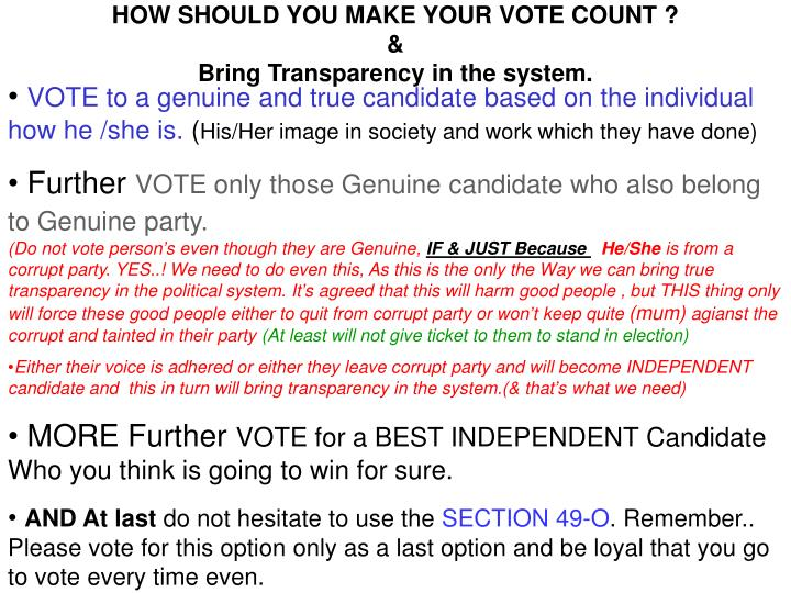 HOW SHOULD YOU MAKE YOUR VOTE COUNT ?