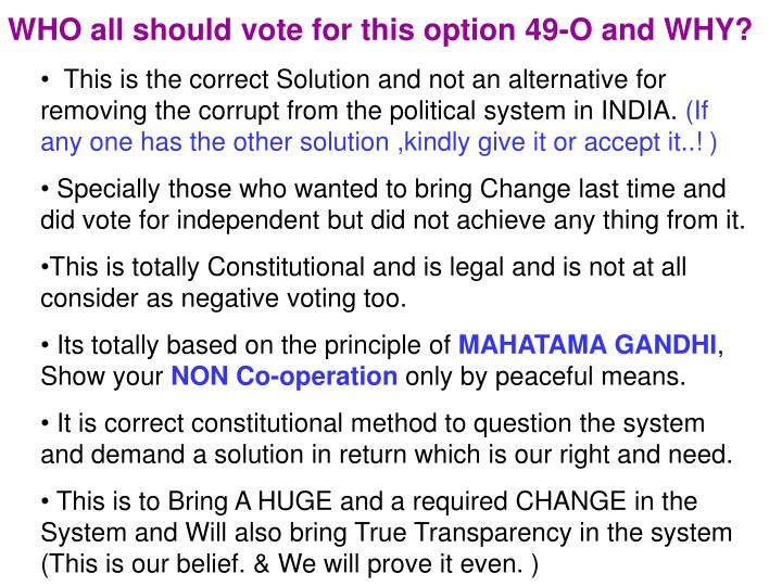 WHO all should vote for this option 49-O and WHY?