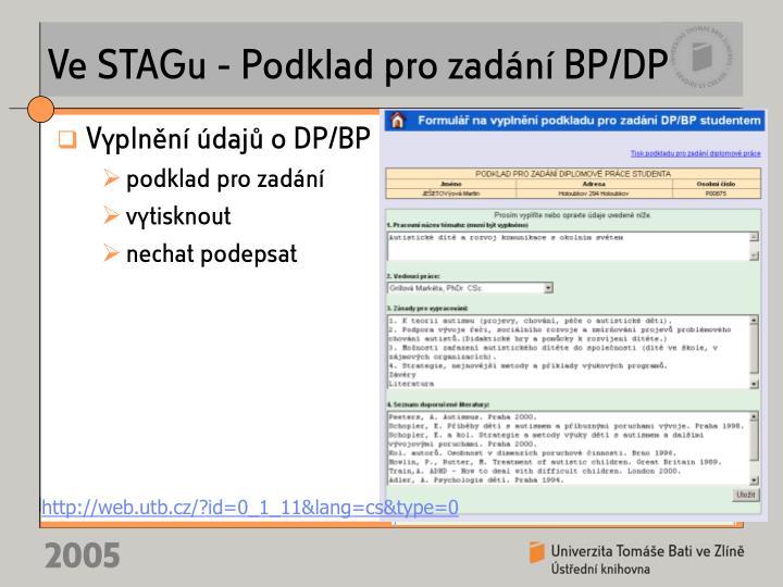 Ve STAGu - Podklad pro zadání BP/DP