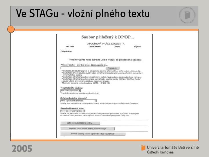 Ve STAGu - vložní plného textu