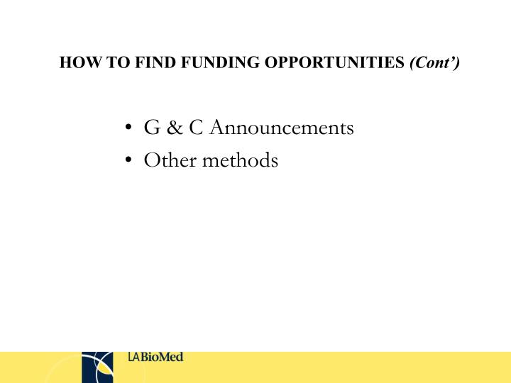 HOW TO FIND FUNDING OPPORTUNITIES