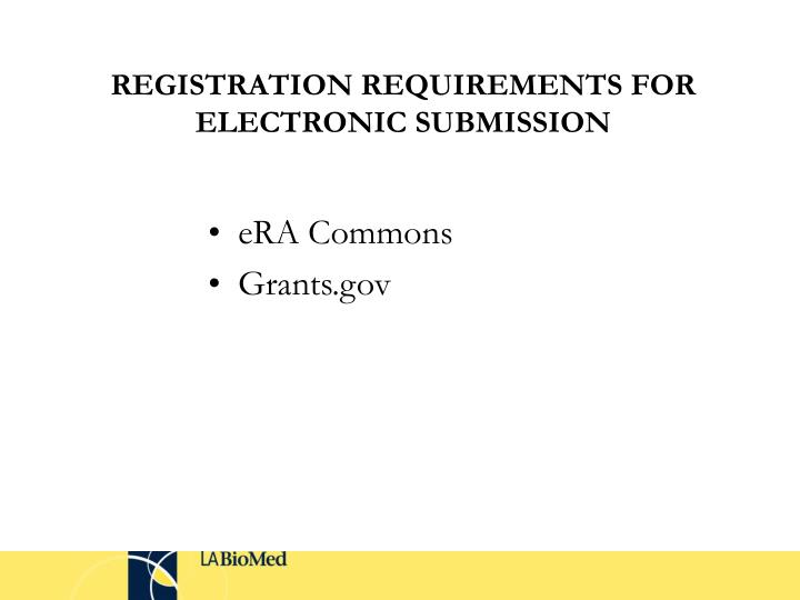 Registration requirements for electronic submission