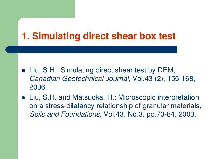 1. Simulating direct shear box test