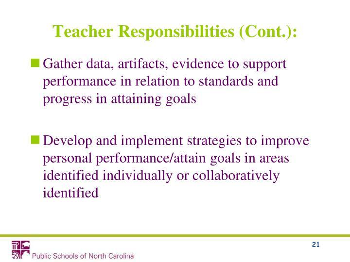 Teacher Responsibilities (Cont.):