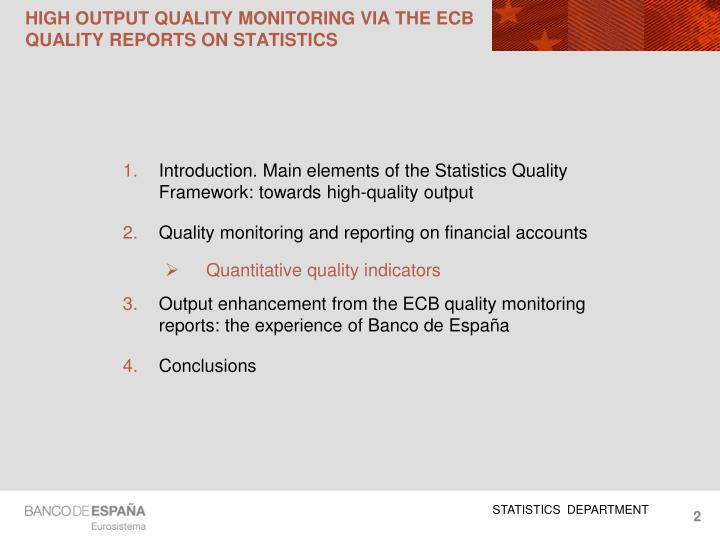 High output quality monitoring via the ecb quality reports on statistics