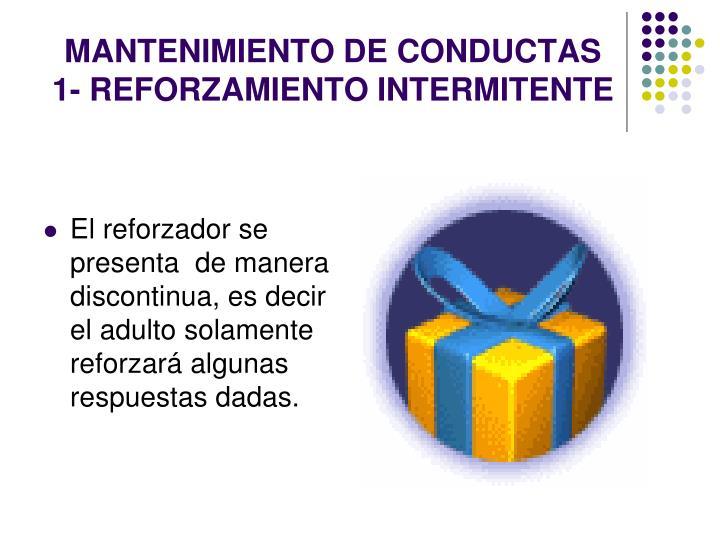MANTENIMIENTO DE CONDUCTAS