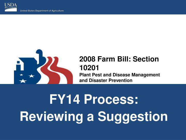 2008 farm bill section 10201 plant pest and disease management and disaster prevention n.