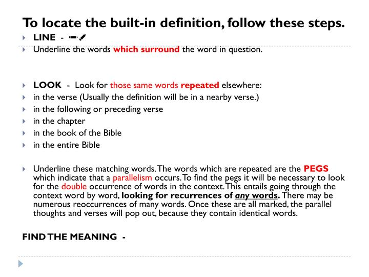To locate the built-in definition, follow these steps.
