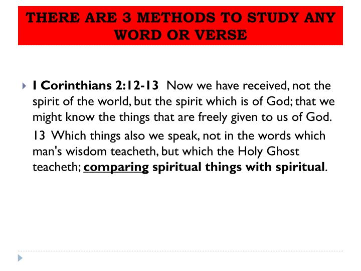 THERE ARE 3 METHODS TO STUDY ANY WORD OR VERSE