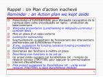 rappel un plan d action inachev reminder an action plan we kept aside