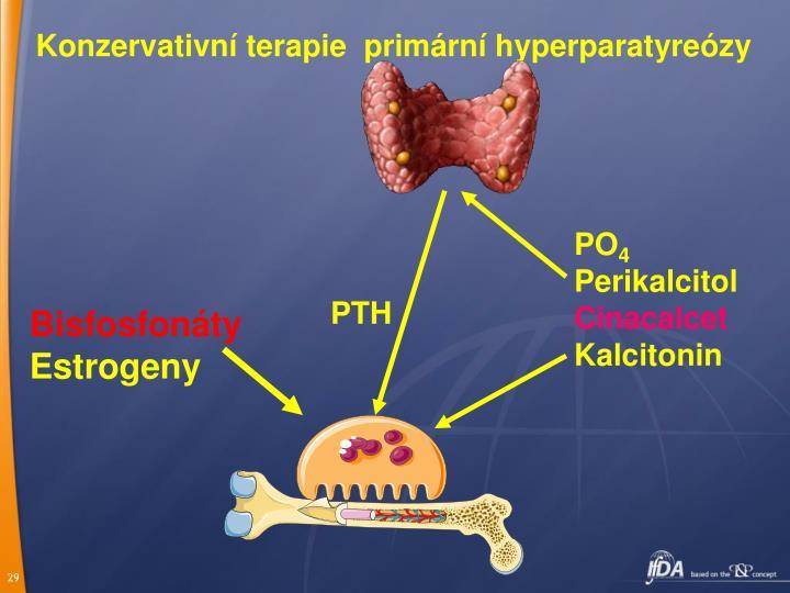 Konzervativní terapie  primární hyperparatyreózy