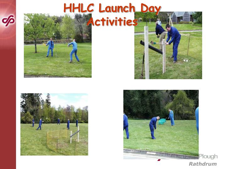 HHLC Launch Day Activities
