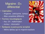migraine d diff rentiel