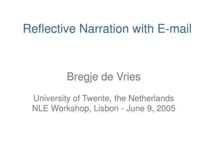 reflective narration with e mail n.
