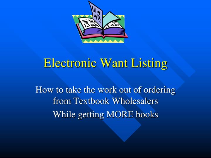 electronic want listing n.