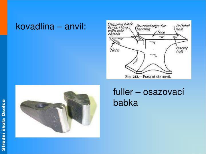kovadlina – anvil: