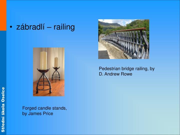 zábradlí – railing