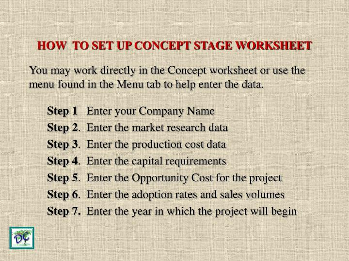 HOW  TO SET UP CONCEPT STAGE WORKSHEET