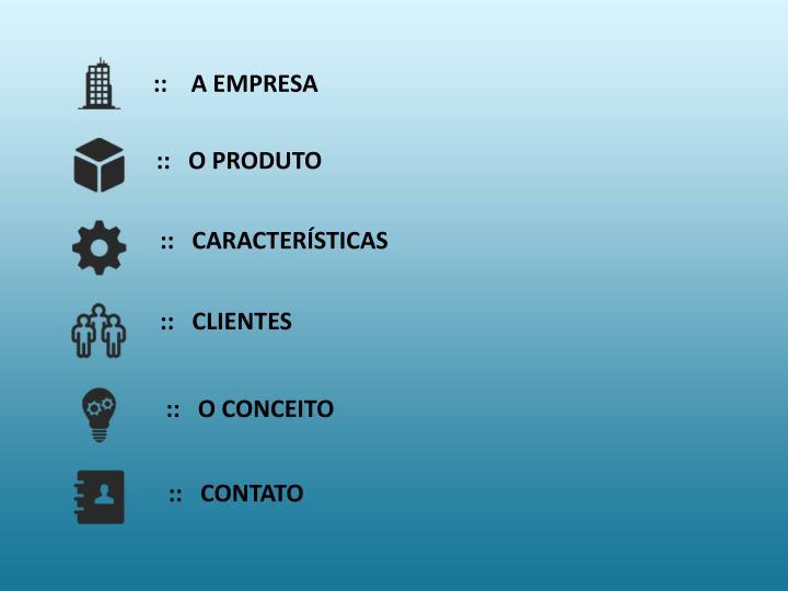::    A EMPRESA