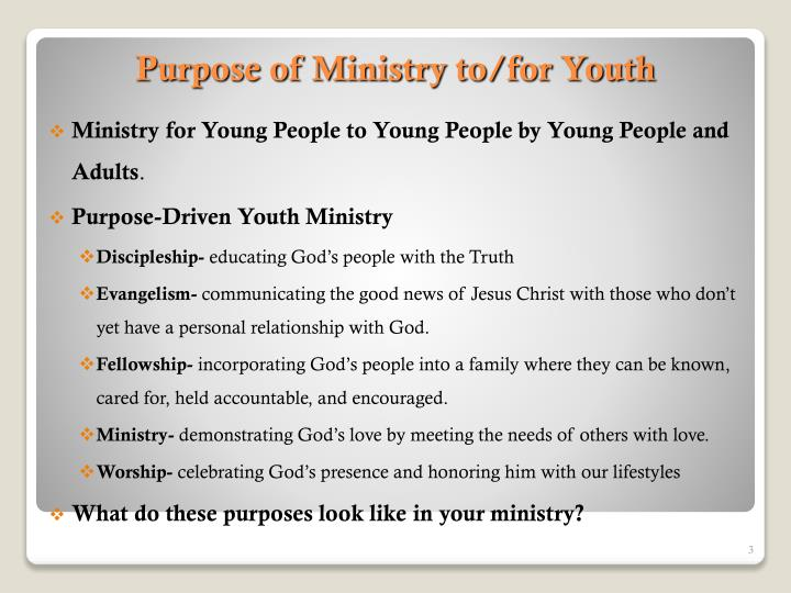 Purpose of ministry to for youth
