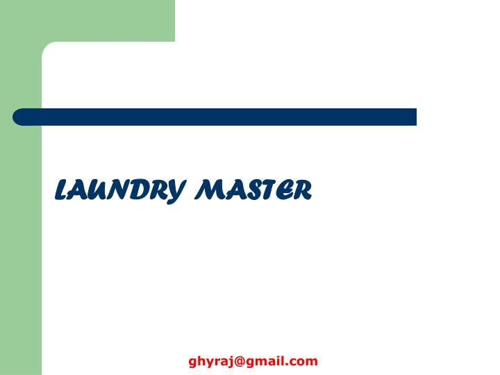 LAUNDRY MASTER