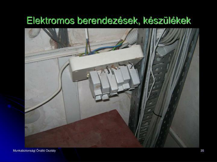 Elektromos berendezések, készülékek