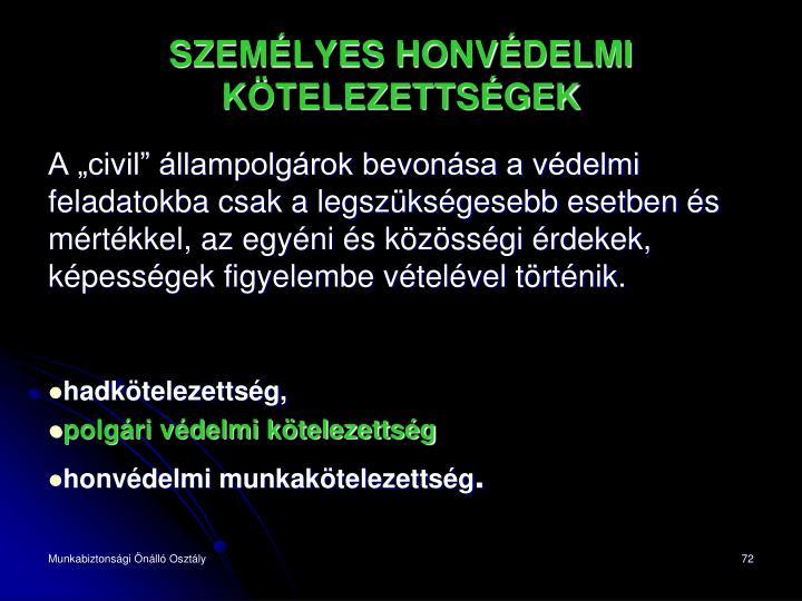 SZEMÉLYES HONVÉDELMI  KÖTELEZETTSÉGEK