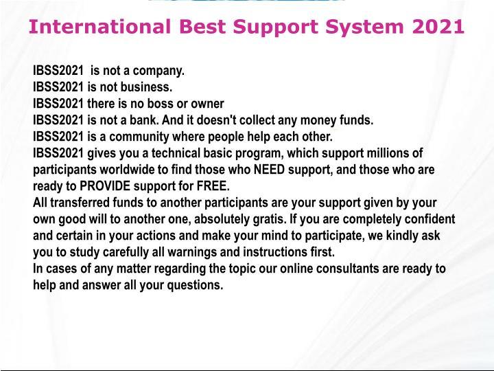 International Best Support System 2021
