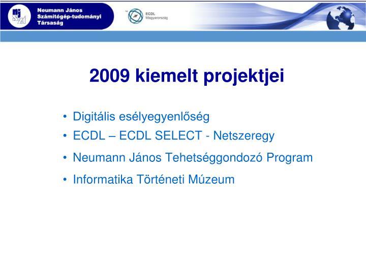 2009 kiemelt projektjei