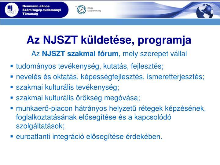 Az NJSZT küldetése, programja