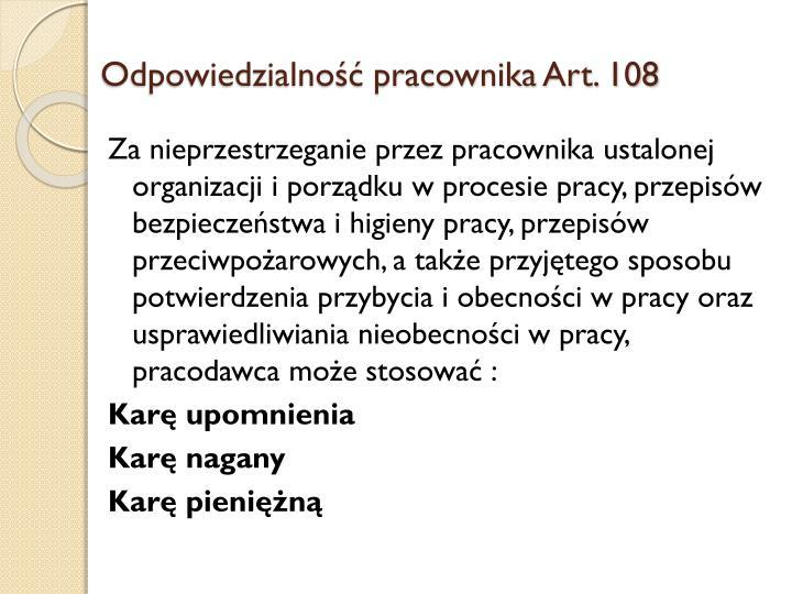 Odpowiedzialność pracownika Art. 108