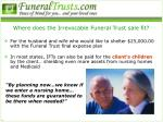 where does the irrevocable funeral trust sale fit